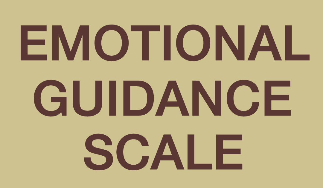 EMOTIONAL GUIDANCE SCALE